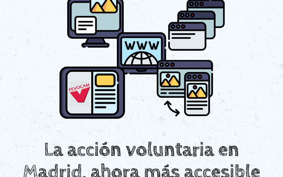 El acción voluntaria en Madrid, ahora más accesible